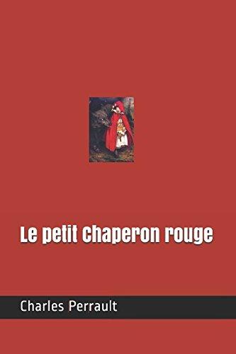 9781522072515: Le petit Chaperon rouge