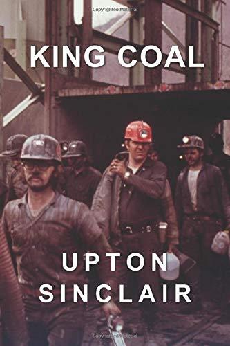 9781522073963: King Coal