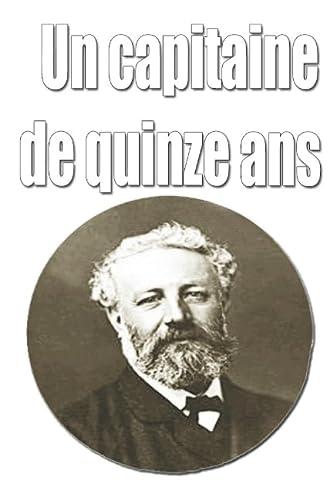 9781522078661: Un capitaine de quinze ans (French Edition)