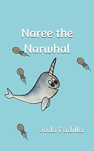 Naree the Narwhal: Jada Padilla