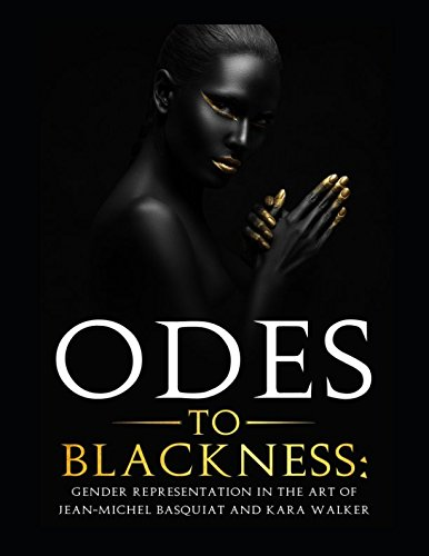 ODES TO BLACKNESS: Gender Representation in the: Fedorchak, Iryna