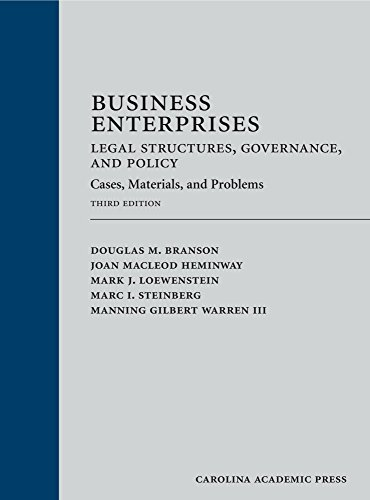 9781522103981: Business Enterprises--Legal Structures, Governance, and Policy: Cases, Materials, and Problems