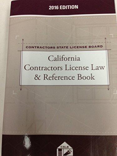 9781522104292: California Contractors License Law & Reference Book, 2016 Edition