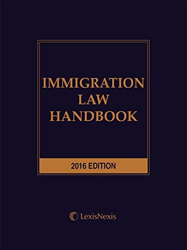 9781522107415: Immigration Law Handbook, 2016 Edition