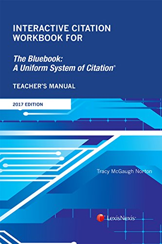 9781522129448: Interactive Citation Workbook for The Bluebook: A Uniform System of Citation, 2017 Edition