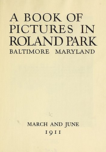 9781522201045: A Book of Pictures in Roland Park, Baltimore, Maryland