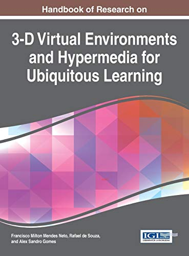 9781522501251: Handbook of Research on 3-D Virtual Environments and Hypermedia for Ubiquitous Learning
