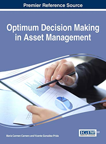 9781522506515: Optimum Decision Making in Asset Management (Advances in Logistics, Operations, and Management Science)