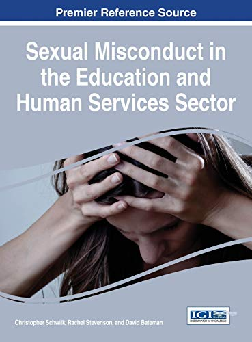 Sexual Misconduct in the Education and Human Services Sector (Advances in Human Services and Public...