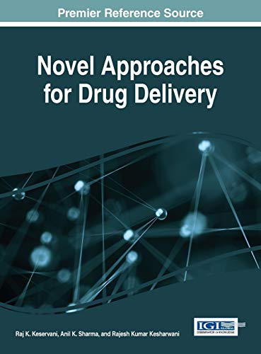 Novel Approaches for Drug Delivery (Advances in: Edited by Raj