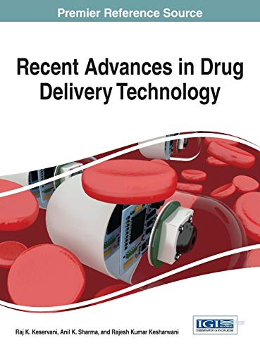 Recent Advances in Drug Delivery Technology (Advances: Edited by Raj