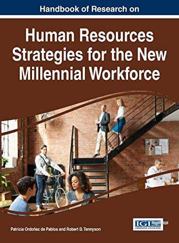 9781522509486: Handbook of Research on Human Resources Strategies for the New Millennial Workforce (Advances in Human Resources Management and Organizational Development)