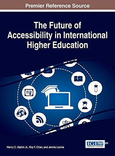 The Future of Accessibility in International Higher Education (Advances in Educational Marketing, ...