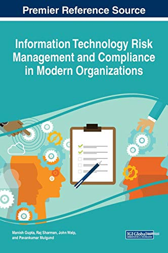 Information Technology Risk Management and Compliance in: Edited by Manish