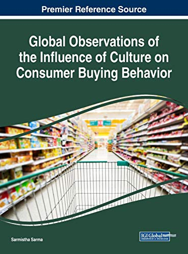 Global Observations of the Influence of Culture on Consumer Buying Behavior (Advances in Business ...