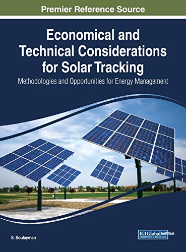 Economical and Technical Considerations for Solar Tracking: Methodologies and Opportunities for ...