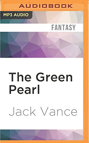 The Green Pearl: Jack Vance