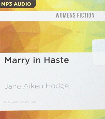 Marry in Haste: Jane Aiken Hodge