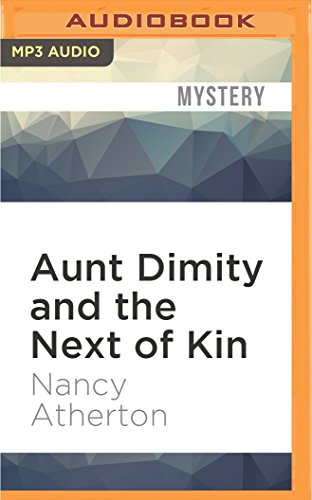 9781522606604: Aunt Dimity and the Next of Kin