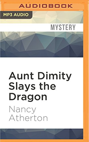 9781522606666: Aunt Dimity Slays the Dragon