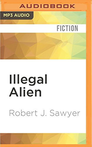 Illegal Alien: Robert J. Sawyer