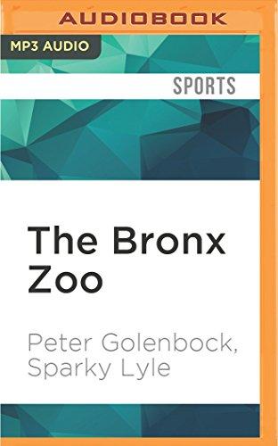 9781522609032: The Bronx Zoo: The Astonishing Inside Story of the 1978 World Champion New York Yankees