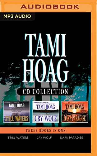 Tami Hoag - Collection: Still Waters, Cry Wolf, Dark Paradise: 5: Tami Hoag