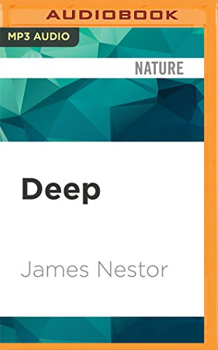9781522614050: Deep: Freediving, Renegade Science, and What the Ocean Tells Us About Ourselves