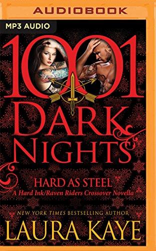 Hard as Steel (1001 Dark Nights): Laura Kaye