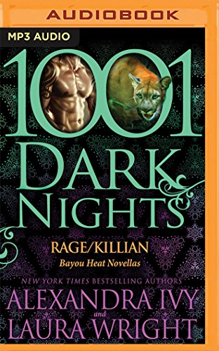 Rage/Killian (1001 Dark Nights): Alexandra Ivy; Laura Wright