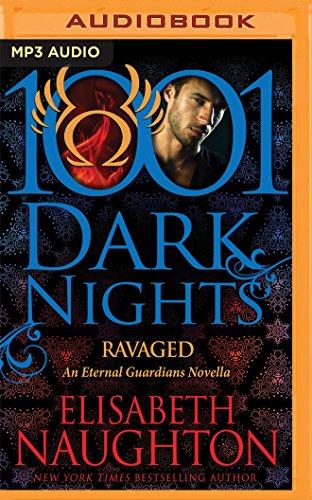 Ravaged (1001 Dark Nights): Elisabeth Naughton