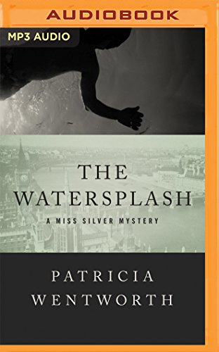 The Watersplash: Patricia Wentworth