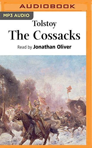 The Cossacks: Leo Nikolayevich Tolstoy