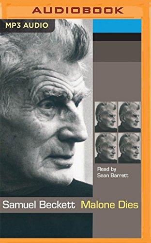 Malone Dies: Samuel Beckett