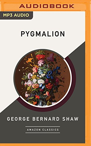Pygmalion: Shaw, George Bernard/