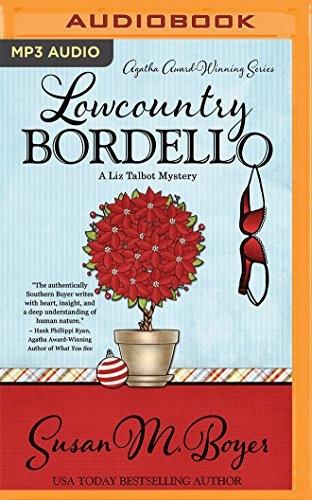 9781522635987: Lowcountry Bordello (A Liz Talbot Mystery)
