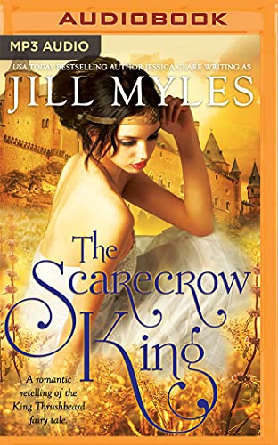 The Scarecrow King: A Romantic Retelling of: Jill Myles