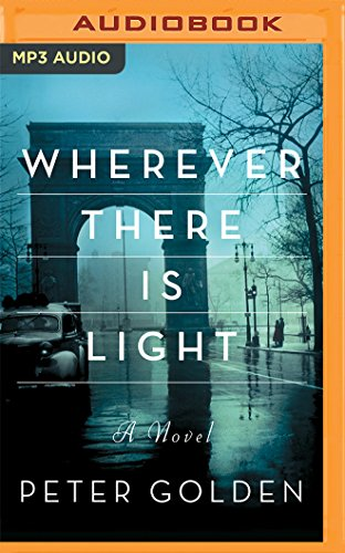 Wherever There Is Light: Peter Golden