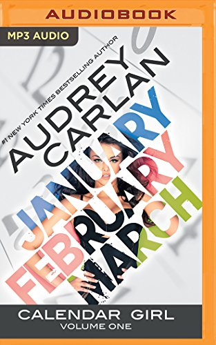 9781522638353: Calendar Girl: Volume One: January, February, March