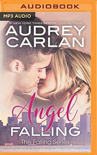 Angel Falling: Audrey Carlan