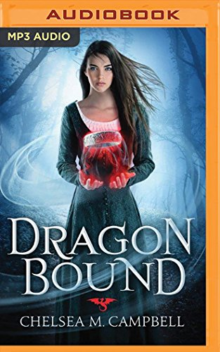Dragonbound: Chelsea M Campbell