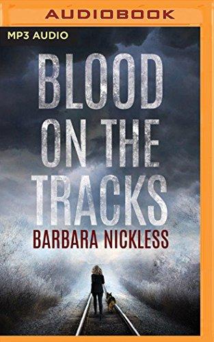 Blood on the Tracks (MP3 CD): Barbara Nickless