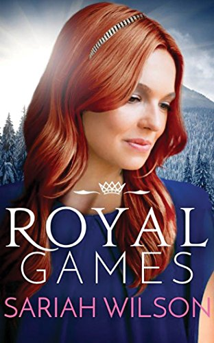 Royal Games (The Royals of Monterra): Sariah Wilson