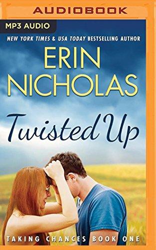 Twisted Up (Taking Chances): Erin Nicholas