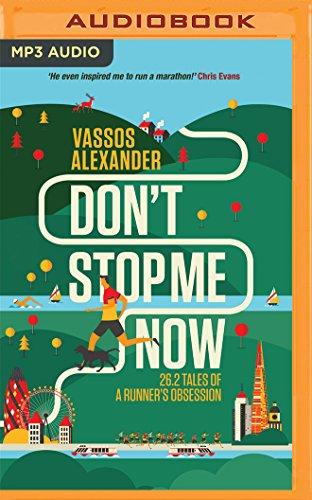 Don t Stop Me Now: 26.2 Tales: Vassos Alexander