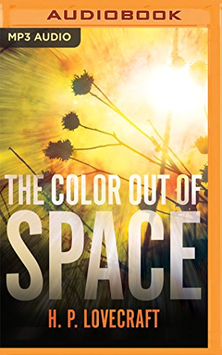 The Color Out of Space: H. P. Lovecraft