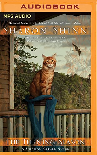 The Turning Season (A Shifting Circle Novel): Sharon Shinn