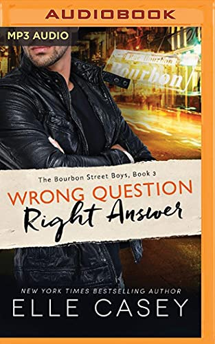 9781522656357: Wrong Question, Right Answer (Bourbon Street Boys)