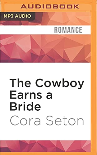 9781522664901: The Cowboy Earns a Bride (The Cowboys of Chance Creek)