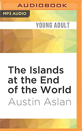 9781522665298: The Islands at the End of the World